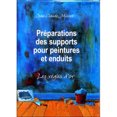 """Livre """" Préparations des supports pour peintures et..."""