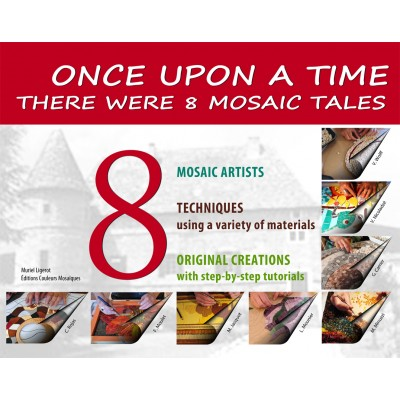 "Book "" Once upon a time.... there were 8 mosaic tales """