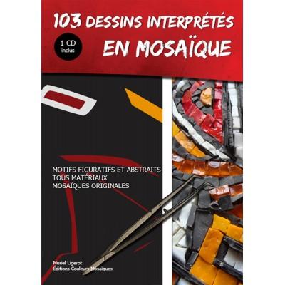 """Livre """" 103 dessins interprétés en mosaique """" avec CD"""