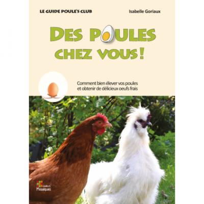 """Livre """" Des poules chez vous ! """""""