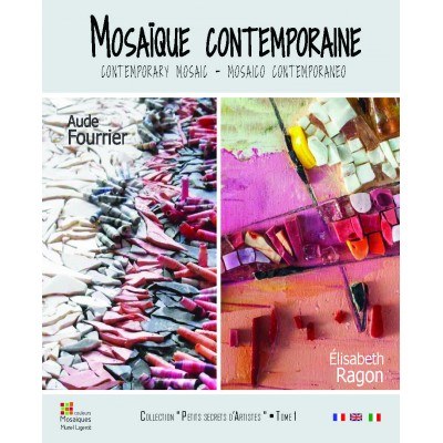 """Livre """" Mosaïque contemporaine """" - A. Fourrier et E. Ragon"""